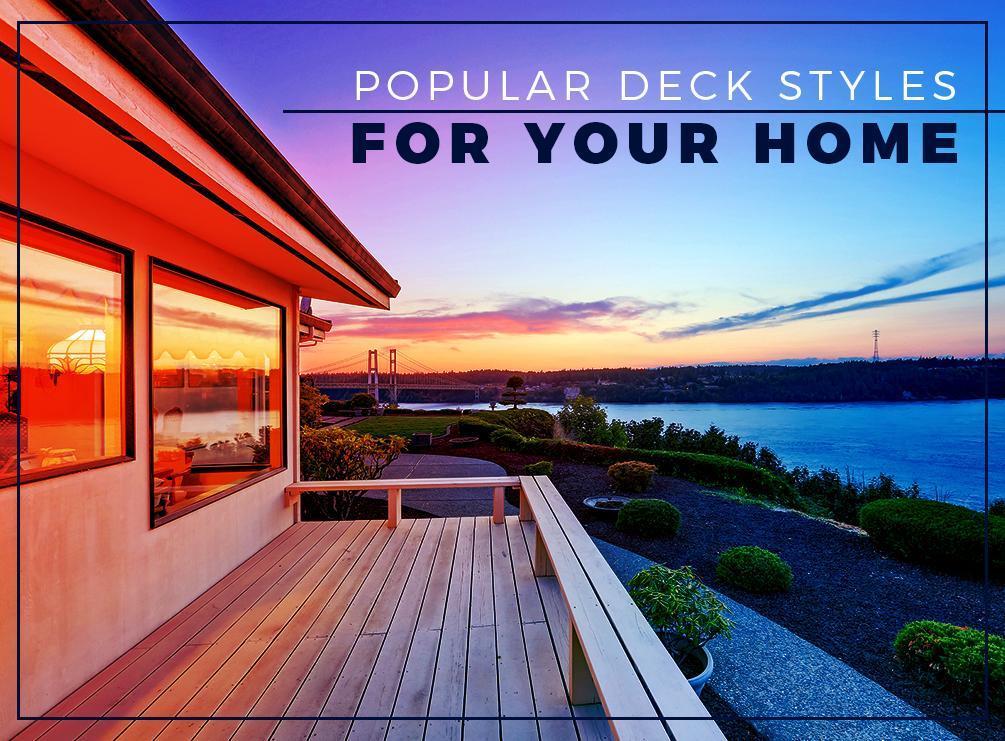 Deck Styles
